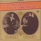 Francis A. & Edward K.