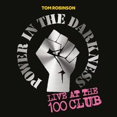 Power In The Darkness: Live At The 100 Club