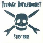 Stay Rad! [Explicit]