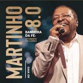Martinho 8.0 - Bandeira da Fé: Um Concerto Pop-Clássico (Ao Vivo)