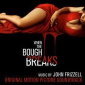 When the Bough Breaks (Original Motion Picture Soundtrack)