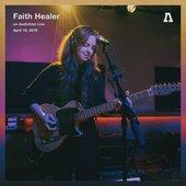 Faith Healer on Audiotree Live