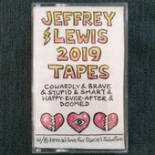 2019 Tapes (Cowardly & Brave & Stupid & Smart & Happy-Ever-After & Doomed)