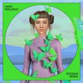 Hard Feelings (Rvssian Remix) - Single