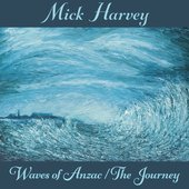 Waves of Anzac (Music from the Documentary) / The Journey