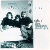 So You Are a Star: The Best of the Hudson Brothers