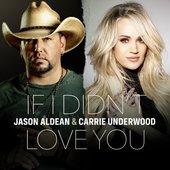 If I Didn't Love You - Single