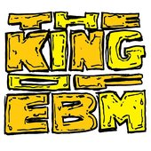 The King of EBM