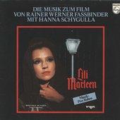 Lili Marleen - Die Musik Zum Film Von Rainer Werner Fassbinder