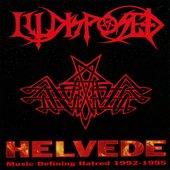 Helvede (Music Defining Hatred 1992-1995)