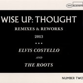 Wise Up: Thought - Remixes & Reworks