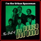 I'm the Urban Spaceman - The Best of