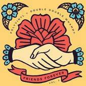 Friends Forever, Vol. 2: Polyvinyl + Double Double Whammy