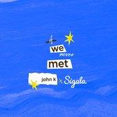 if we never met (Remix) - Single