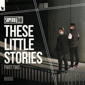 These Little Stories (Part Two)