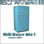 Chill House Mix 5