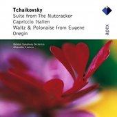 Tchaikovsky : The Nutcracker Suite, Capriccio Italien & Dances from Eugene Onegin