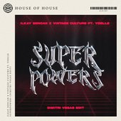 Superpowers (Dimitri Vegas Edit)