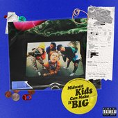 Midwest Kids Can Make It Big [Explicit]