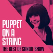 Puppet On A String - The Best Of Sandie Shaw