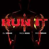 Run It (feat. Rick Ross & Rich Brian)