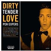 Dirty Tender Love