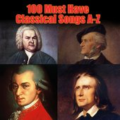 100 Must Have Classical Songs A-Z