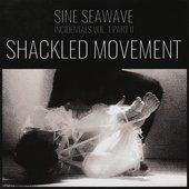 Incidentals Vol. 1 Part II : Shackled Movement