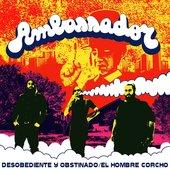 Desobediente y Obstinado / El Hombre Corcho