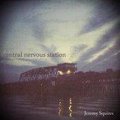 Central Nervous Station - EP