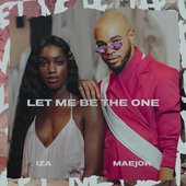 Let Me Be The One - Single