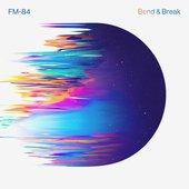 Bend & Break
