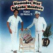 Diomedes Diaz y Colacho Mendoza - Todo Es Para Ti (1982)