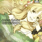 Atelier Ayesha ~Alchemist of the Ground of Dusk~ Original Soundtrack