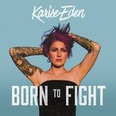 Born To Fight [Explicit]