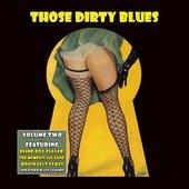 Those Dirty Blues, Vol. 2
