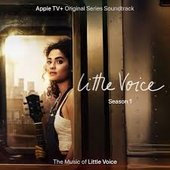 "Little Voice (Demos) [From the Apple TV+ Original Series ""Little Voice""] - Single"