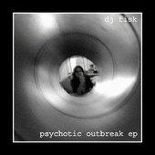 psychotic outbreak ep