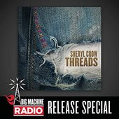 Threads (Big Machine Radio Release Special)