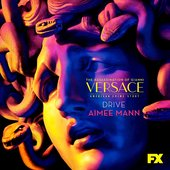 """Drive (From """"The Assassination of Gianni Versace: American Crime Story"""")"""