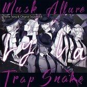 蛇香のライラ 〜Allure of MUSK〜 主題歌&サウンドトラック - EP