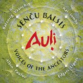 Senču Balsis / Voices of the Ancestors
