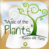 Music of the Plants (Musica Delle Piante)