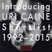 Introducing Uri Caine - Shortlist 1992-2015
