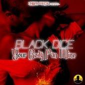 Your Body Pan Mine - Single