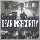 Dear Insecurity