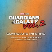 """Guardians Inferno (From """"Guardians of the Galaxy Vol. 2"""")"""