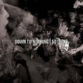 50 Lions / Down To Nothing