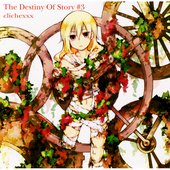 The Destiny Of Story #3