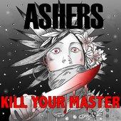 Kill Your Master [Explicit]